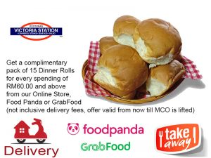 Complimentary Dinner Rolls (for RM60.00 purchase or more)